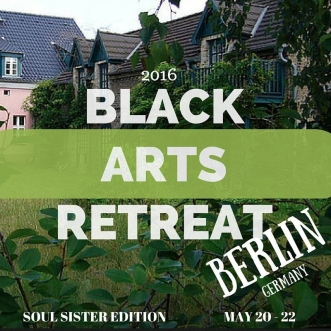 Black Arts Retreat: Soul Sisters Edition