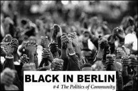 Black in Berlin #4: The Politics of Community