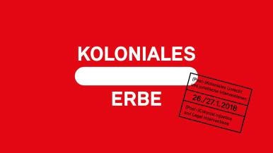 """January 26-27: Koloniales Erbe - Symposium I // Symposium I - """"(Post-)Colonial Injustice and Legal Interventions"""" In Cooperation with the ECCHR - European Center for Constitutional and Human Rights. Concept: Wolfgang Kaleck (General Secretary, ECCHR) and Karina Theurer (ECCHR). In Kooperation mit dem ECCHR - European Center for Constitutional and Human Rights, Konzept: Wolfgang Kaleck (Generalsekretär des ECCHR) und Karina Theurer (ECCHR). The development of international law is closely interwoven with the colonialism driven by Europe: with globalised exploitation, seizure of land, racism, violence against women, genocide and destruction of the environment. In the process, the basic principles of international law, such as state sovereignty and the formal equality of states, as well as the concepts of terra nullius and the civilising mission of colonisation were interpreted in such a way that they were able to conceal colonial injustice. The symposium (Post-)Colonial Injustice and Legal Interventions is supposed to be a resonant space for postcolonial criticism of the law. It traces how violence was made invisible and injustice was made effective law – and how this continues to be the case today. To what extent do structural and development policies reproduce the unequal distribution of resources and promote poverty and hunger? How can asymmetric trade relations be changed? Who benefits and who is affected? Which legal interventions have been successful and what can we learn from the drawbacks? Which changes of paradigms and re-interpretations of international law are suggested from a postcolonial perspective? Bearing in mind the political power structures at play in this sphere, we will take a critical perspective, examining which human rights are successfully constructed, codified and practically enforceable and which are not. How can we help to strengthen social, economic and cultural human rights? In German and English language. Free admission, reservations reco"""