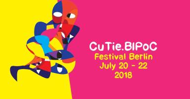July 20-22: Cutie.BIPoC Festival 2018 // We are excited to welcome you to this years CuTie.BIPoC Festival that has moved from Copenhagen! back to Berlin. CuTie.BIPoC is a Festival for and by Queer_Trans*_Inter*_Black_Indigenous_and_People_of_Color taking place on 20th to 22nd July 2018. A group of us, organisers in Berlin (Germany) are planning a three-day CuTie.BIPoC festival by and for QTIBIPOC (Queer_Trans*_Inter*_Black_Indigenous_and_People_of_Color) during 20-22 of July 2018. This is the 4th edition of the groundbreaking focused event that has previously occurred 2 times in Berlin and one time in Copenhagen, building on the work of connected coalition projects that focus on self-organising platforms for marginalised groups. We wish to strengthen the growing QTIBIPoC communities around Europe (and outside it) by coming together, sharing resources and creating a space for people to address issues that affect us and our communities. We will be offering 3 days of workshops, screenings, performances and discussions as well as spaces to just hang out, eat and party. Further information about the programme will be out in the beginning of July. Visit the website for updates - www.cutiebpocfest.com Do It Together- This concept means that everyone who attends the festival is collectively and individually responsible for the community and the events. We can only together make this festival happen. If you would like to volunteer during the festival please let us know and we will send you the volunteer list in the next weeks. Some of the positions will be + Catering staff, kitchen assistants + Door and Bar staff + Info stands + Awareness team + Onsight Translations + Sound tech + Setting Up + Cleaning + etc Send us an email with 'Let me volunteer' in the subject line to coordination_cutie[at]riseup[dot]net There will also be chances to sign up for shifts during the festival! Please register on the homepage if you are coming to the festival. It will be very helpful for us to have an overview of how big the festival will be this year and to have an idea of different accessibility needs. and further information concering accomodation can also be found there. We look forward to seeing you!